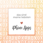 Meine liebsten iPhone Apps