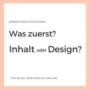 Inhalt oder Design zuerst?