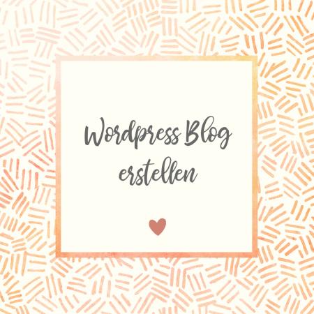 Wordpress Blog erstellen